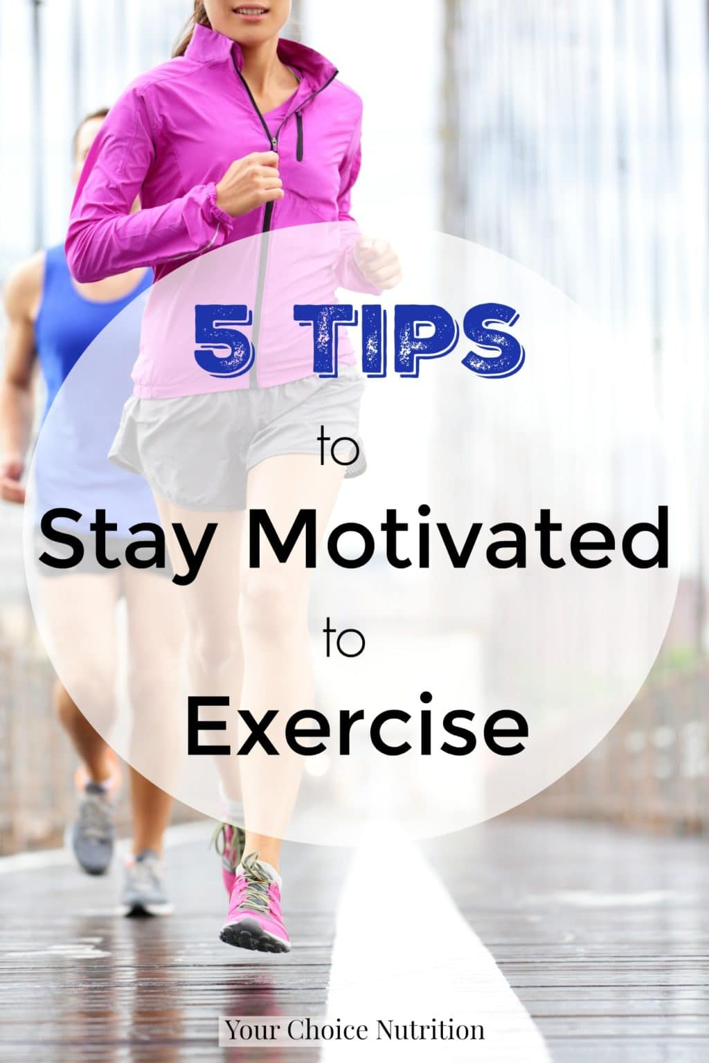 5 Tips to Stay Motived to Exercise